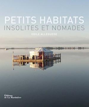 """Afficher """"Petits habitats insolites et nomades"""""""