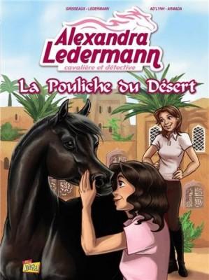 """Afficher """"Alexandra Ledermann, cavalière et détective n° 1La pouliche du désert"""""""