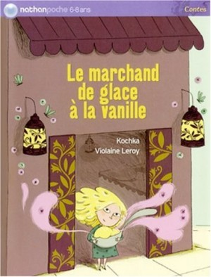 """Afficher """"Le Marchand de glace à la vanille"""""""