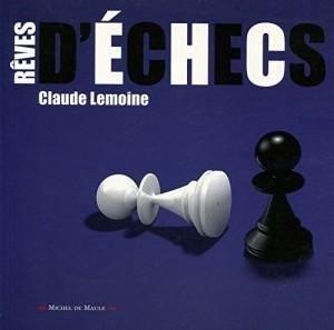 """Afficher """"Rêves d'échecs"""""""