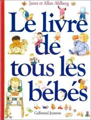 """Afficher """"Le livre de tous les bébés"""""""