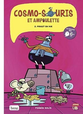 """Afficher """"Cosmo-souris et Ampoulette n° 02 Poulet en vue"""""""