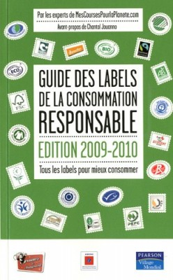 Guide des labels de la consommation responsable 2009-2010