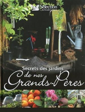 """Afficher """"Secrets des jardins de nos grands-pères"""""""