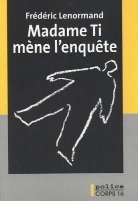 """Afficher """"Madame Ti mène l'enquête"""""""