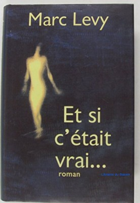 """Afficher """"Et si c'était vrai"""""""