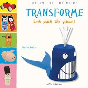 """Afficher """"Transforme les pots de yaourt"""""""