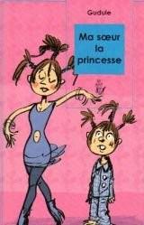 """Afficher """"Ma soeur la princesse"""""""