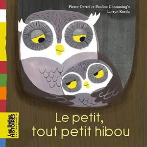 """Afficher """"Le petit, tout petit hibou"""""""