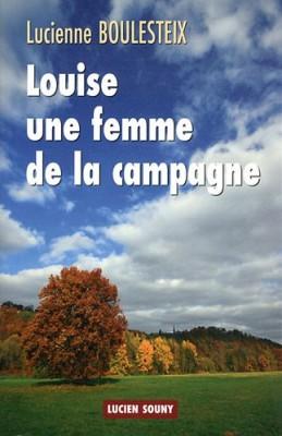 """Afficher """"Louise, une femme de la campagne"""""""