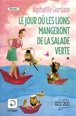 """Afficher """"Le jour où les lions mangeront de la salade verte"""""""