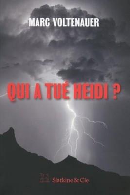 "Afficher ""Qui a tué Heidi?"""