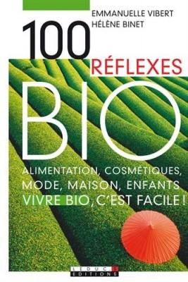 """Afficher """"100 réflexes bio"""""""