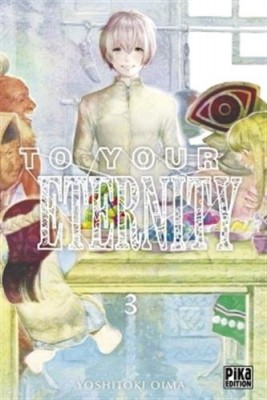 "Afficher ""To your eternity n° 3"""