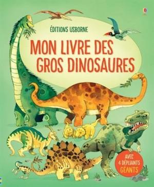 "Afficher ""Mon livre des gros dinosaures"""