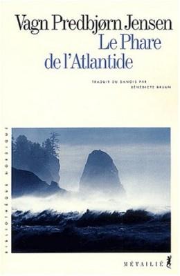 """Afficher """"Le Phare de l'Atlantide"""""""