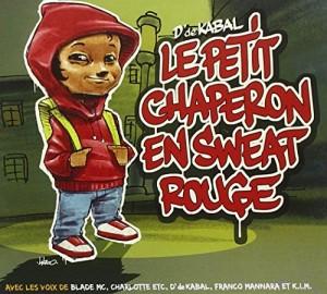 """Afficher """"Le Petit chaperon en sweat rouge"""""""