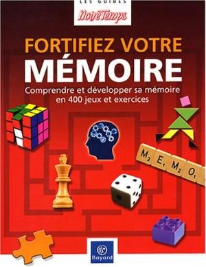"""Afficher """"Fortifiez votre mémoire"""""""