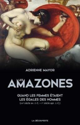 vignette de 'Les Amazones (Adrienne Mayor)'
