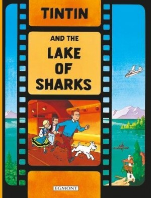 "Afficher ""Tintin and the lake of sharks"""