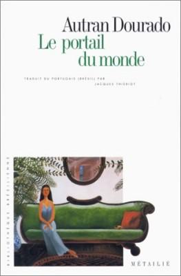 """Afficher """"Le Portail du monde"""""""
