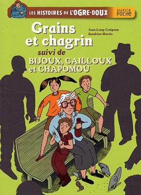 """Afficher """"Les histoires de l'Ogre-doux Grains et chagrin"""""""