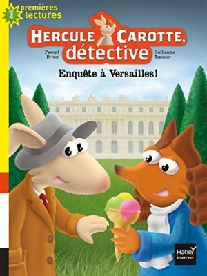 """Afficher """"Hercule Carotte, détective n° 7 Enquête à Versailles !"""""""