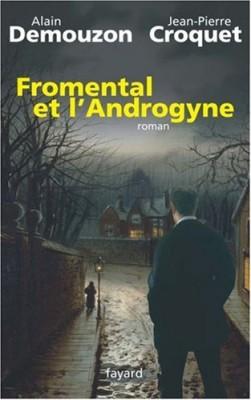 vignette de 'Fromental et l'Androgyne (Jean-Pierre Croquet)'