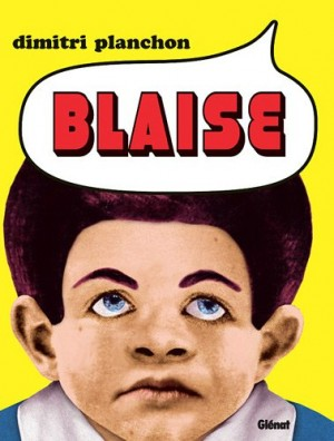 vignette de 'Blaise (Dimitri Planchon)'