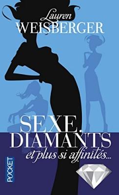 """Afficher """"Sexe, diamants et plus si affinités"""""""