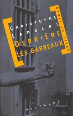 """Afficher """"Derrière les barreaux"""""""
