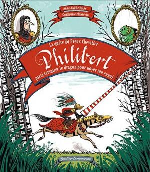 """Afficher """"quête du Preux Chevalier Philibert parti terrasser le dragon pour noyer son ennui (La)"""""""