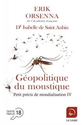 """Afficher """"Petit précis de mondialisation n° 4 Géopolitique du moustique"""""""