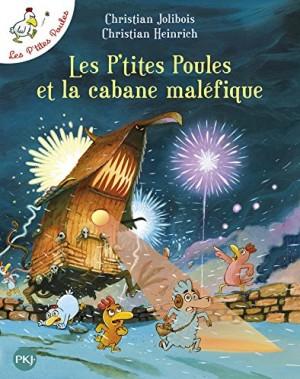 """Afficher """"Les P'tites poules et la cabane maléfique"""""""