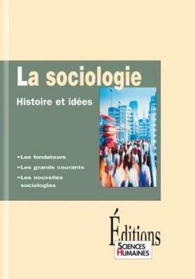 """Afficher """"La sociologie Histoire et idées"""""""