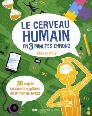 """Afficher """"Le cerveau humain en 3 minutes chrono"""""""