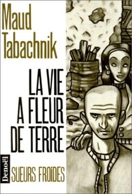 """Afficher """"La Vie à fleur de terre"""""""