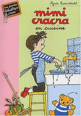 """Afficher """"Mimi Cracra en cuisine"""""""