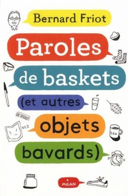 """Afficher """"Paroles de baskets (et autres objets bavards)"""""""