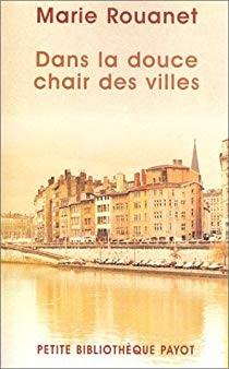 """Afficher """"Dans la douce chair des villes"""""""