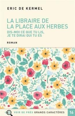 """Afficher """"La Libraire de la Place aux Herbes"""""""
