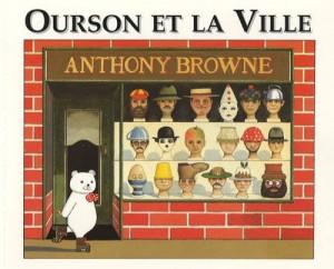 """Afficher """"Ourson et la ville"""""""