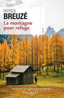 """Afficher """"La Montagne pour refuge"""""""