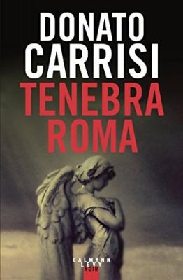 """Afficher """"Tenebra Roma"""""""