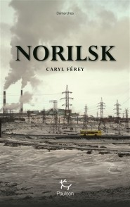 """Afficher """"Norilsk"""""""
