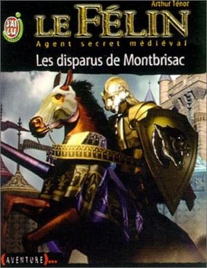 """Afficher """"Le Félin n° 4 Les disparus de Montbrisac"""""""