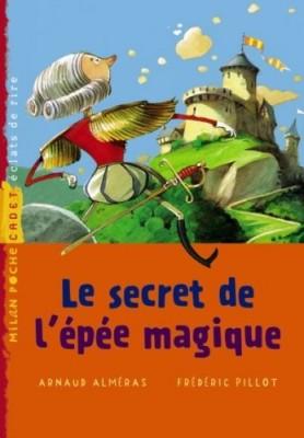 """Afficher """"Secret de l'épée magique (Le)"""""""