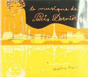 """Afficher """"Musique de Paris Dernière (La)"""""""