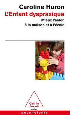 """Afficher """"L'enfant dyspraxique"""""""