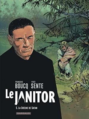 """Afficher """"Le Janitor n° 5 La crèche de Satan"""""""